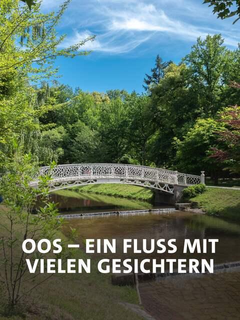 Oos – Ein Fluss mit  vielen Gesichtern