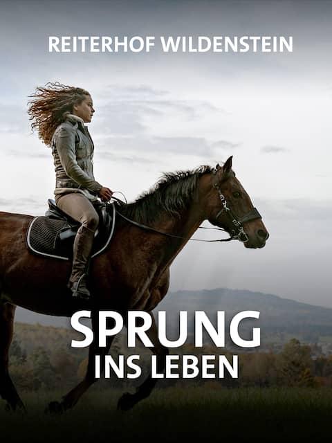 Reiterhof Wildenstein – Sprung ins Leben