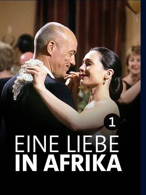 Eine Liebe in Afrika (Teil 1)