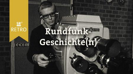 Rundfunk-Geschichte(n)