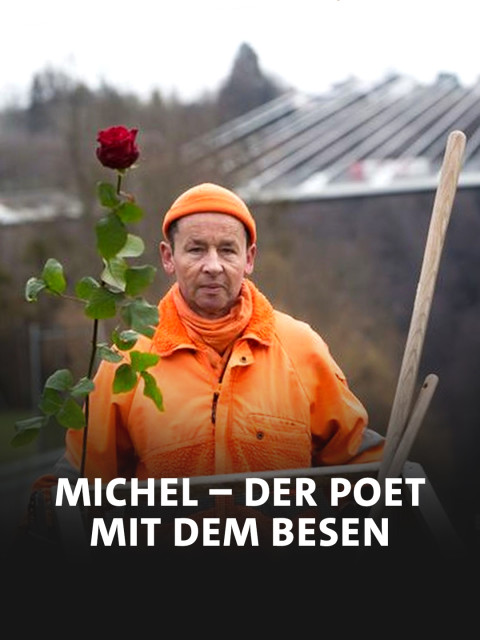 Michel - Ein Poet mit Besen