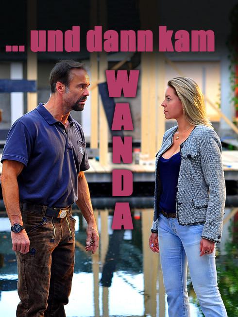 ... und dann kam Wanda