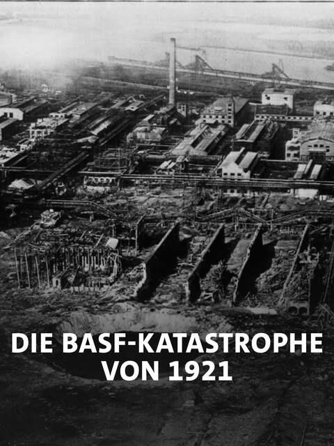Das Archivbild von 1921 zeigt das Oppauer Werk der BASF nach der Explosionskatastrophe.