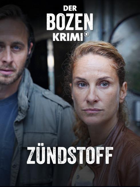 Filmplakat zu: Der Bozen-Krimi: Zündstoff mit Sonja (Chiara Schoras) und Jonas (Gabriel Raab