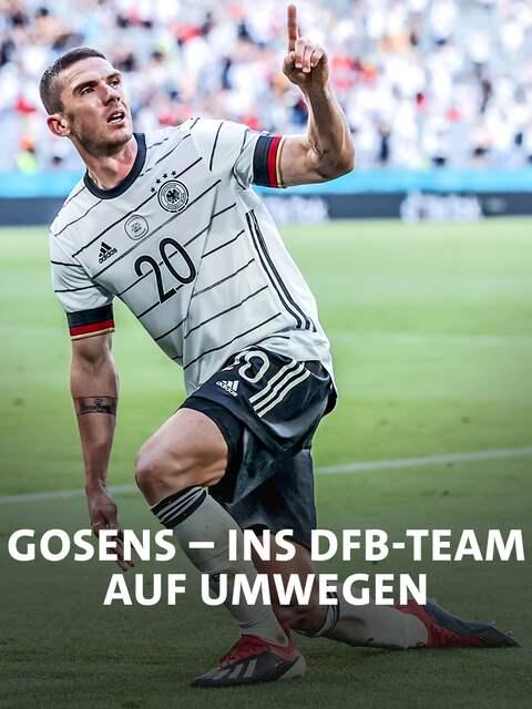 Robin Gosens - Auf Umwegen Nationalspieler