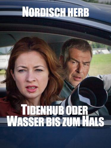 """Filmplakat """"Nordisch herb: Tidenhub oder Wasser bis zum Hals"""" (Quelle: ARD/Georges Pauly)"""