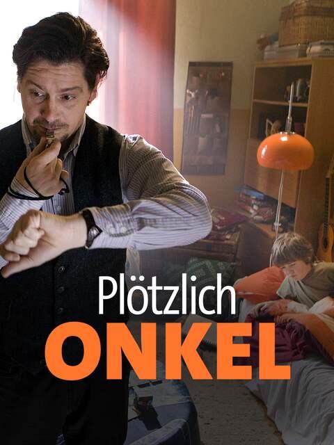 """Filmplakat """"Plötzlich Onkel"""" (Quelle: ARD Degeto/Thomas Kost)"""