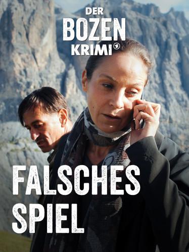 Der Bozen-Krimi: Falsches Spiel