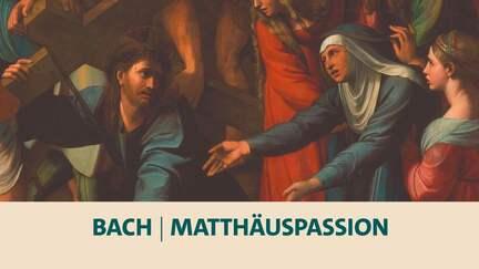 Bach · Matthäuspassion