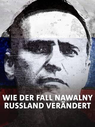 Wie der Fall Nawalny Russland verändert