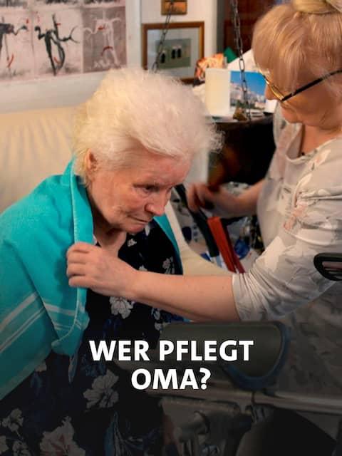 Wer pflegt Oma?