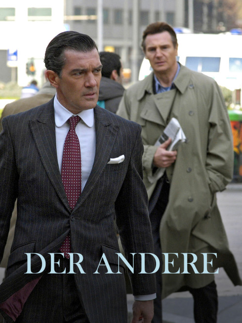 Der Andere: Drama mit Antonio Banderas und Liam Neeson