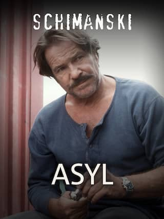 Schimanski: Asyl