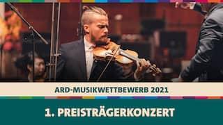 Dmitry Smirnov spielt Violine beim Ersten Preisträgerkonzert des Internationalen Musikwettbewerbs der ARD 2021