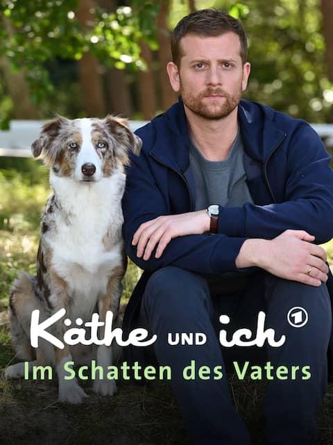 Käthe und ich - Im Schatten des Vaters