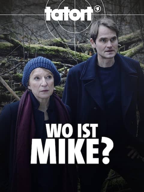Tatort · Wo ist Mike?
