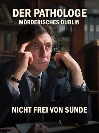 Der Pathologe - Mörderisches Dublin: Nicht frei von Sünde