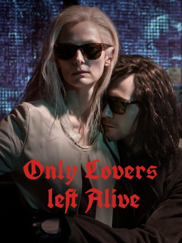 "Filmplakat zu ""Only lovers left alive"". (Quelle: ARD Degeto/BR/Le PactePandora Film/recorded Picture Company ltd./©2013 Wrongway inc.)"