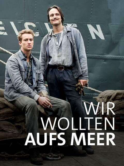 Posterbild: Wir wollten aufs Meer