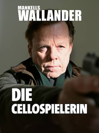 Mankells Wallander - Die Cellospielerin