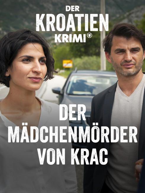Der Kroatien Krimi: Der Mädchenmörder von Krac