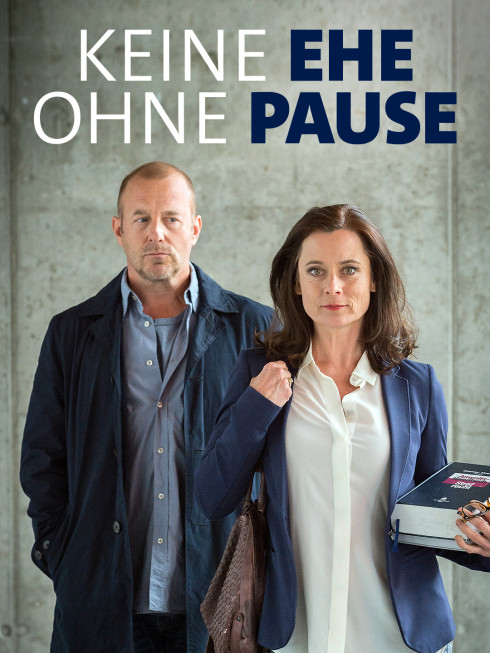 """Filmplakat """"Keine Ehe ohne Pause"""" (Quelle: ARD Degeto/Marc Meyerbröker)"""