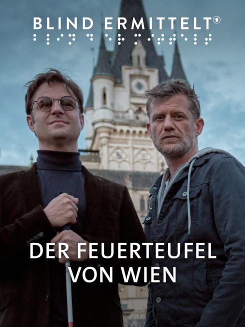 Blind ermittelt – Der Feuerteufel von Wien