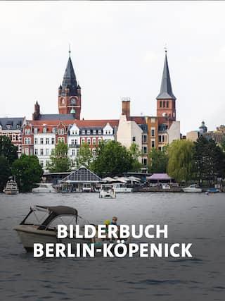 Auf dem Wasser in Berlin, Köpenick Altstadt, Bild: IMAGO images/ Christian Thiel