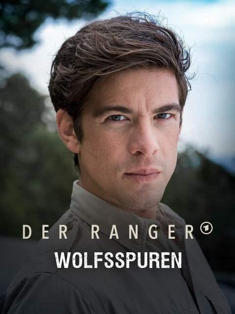 Der Ranger - Paradies Heimat: Wolfsspuren