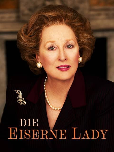 Die eiserne Lady, Drama mit Meryl Streep