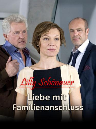 Lilly Schönauer - Liebe mit Familienanschluss