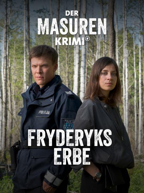 Der Masuren-Krimi: Fryderyks Erbe