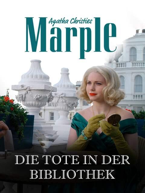 Agatha Christie · Die Tote in der Bibliothek