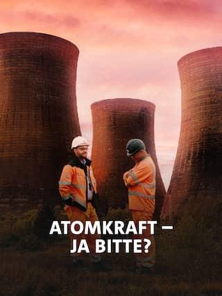 Wie Kernkraft in Zukunft doch wieder eine Option wird