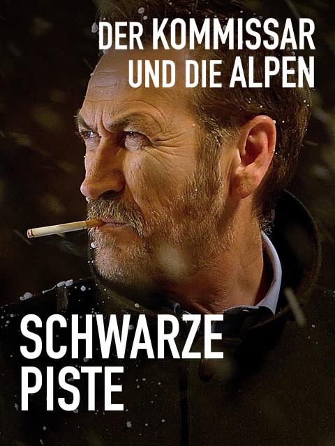 """Filmplakat """"Der Kommissar und die Alpen - Schwarze Piste"""" (Quelle: ARD Degeto)"""