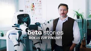 beta stories - Wissenschaft und Technologie von morgen
