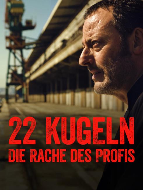 22 Kugeln - Die Rache des Profis