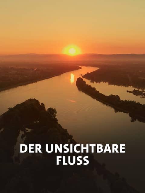 Der unsichtbare Fluss - Unter Wasser zwischen Schwarzwald und Vogesen