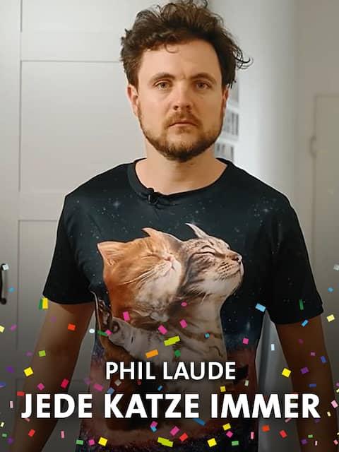 Phil Laude Jede Katze immer