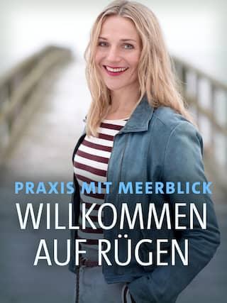 """Tanja Wedhorn im Porträt (Filmplakat zum Film """"Praxis mit Meerblick - Willkommen auf Rügen"""")"""