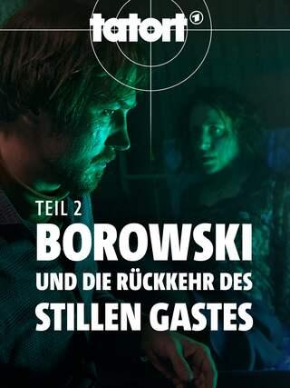 Tatort: Borowski und die Rückkehr des stillen Gastes (Teil 2)