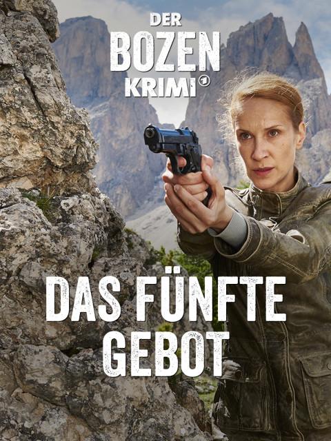 """Filmplakat """"Der Bozen-Krimi: Das fünfte Gebot"""" (Quelle: ARD Degeto/Marco Nagel)"""
