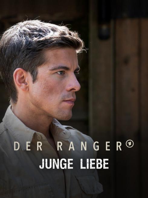 Der Ranger - Paradies Heimat: Junge Liebe