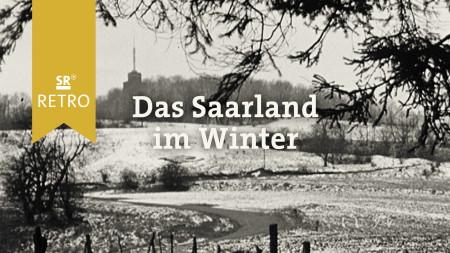 Das Saarland im Winter