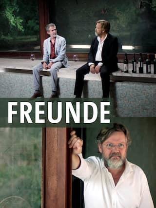 Freunde, Mit Ulrich Matthes, Justus von Dohnányi