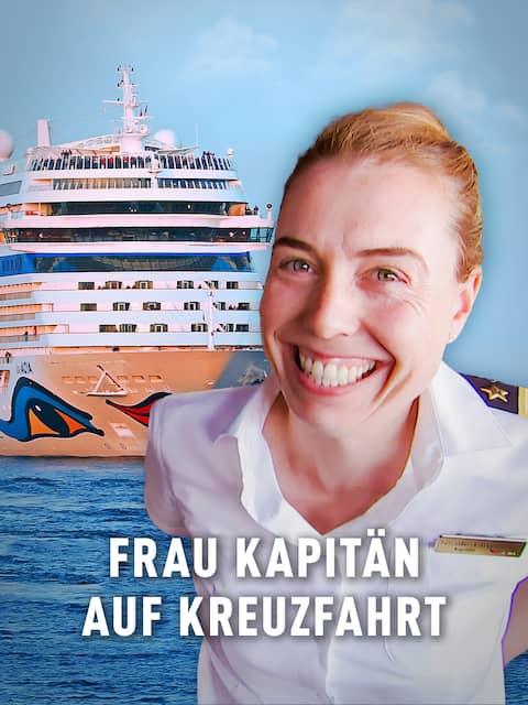 Frau Kapitänin auf Kreuzfahrt