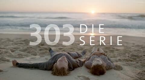 303 ·Die Serie
