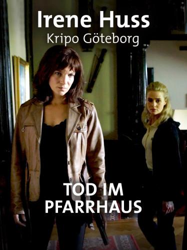 Irene Huss, Kripo Göteborg - Tod im Pfarrhaus