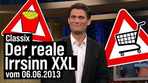 Christian Ehring moderiert den realen Irrsinn XXL vom 06.06.2013