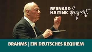 Bernard Haitink dirigiert Brahms